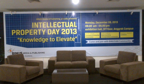 "Event Binus University ""Intellectual Property Day 2013″ 03 December 2013 @Campus Anggrek Jakarta"